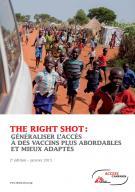 The Right Shot : généraliser l'accès à des vaccins abordables et mieux adaptés
